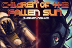 Children of the Fallen Sun – Kickstarter Complete