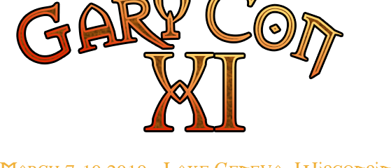 GaryCon XI and other updates